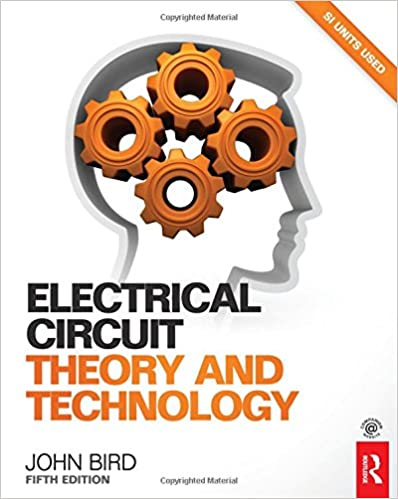 Electrical Circuit Theory And Technology 5th Ed John Bird
