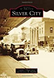 Silver City (Images of America)