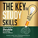 The Key to Study Skills: Simple Strategies to Double Your Reading, Memory, and Focus Audiobook by Lev Goldentouch, Anna Goldentouch, Suraj Sharma Narrated by Sean Lennart