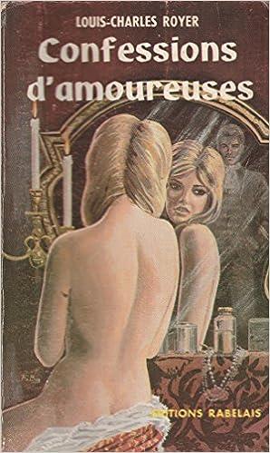 Confessions d'amoureuses. 1967. (Histoire, Femmes) pdf epub