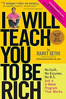 I Will Teach You To Be Rich by [Sethi, Ramit]