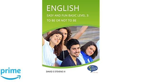 English: Easy and Fun Level 3: David E Stevens III: 9781499627084: Amazon.com: Books