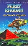 Perry Rhodan, tome 82 : Les Soldats stellaires par Scheer