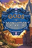 Gods of Manhattan, Scott Mebus, 0525479554
