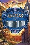 Gods of Manhattan, Scott Mebus, 0525479554