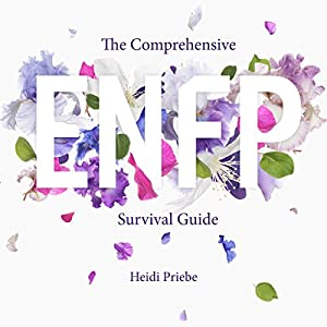 The Comprehensive ENFP Survival Guide Audiobook