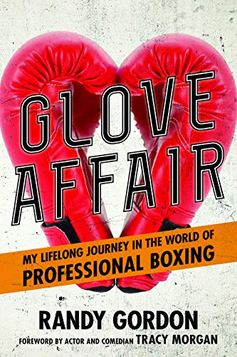 Pdf Outdoors Glove Affair: My Lifelong Journey in the World of Professional Boxing