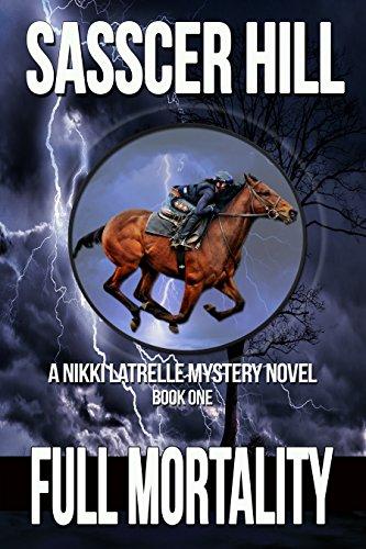 Full Mortality: A Nikki Latrelle Mystery