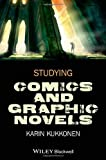 Studying Comics and Graphic Novels, Kukkonen, 1118499921