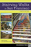 Search : Stairway Walks in San Francisco: The Joy of Urban Exploring