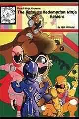 Pencil Ninja Presents: The Rainbow Redemption Ninja Raiders Paperback