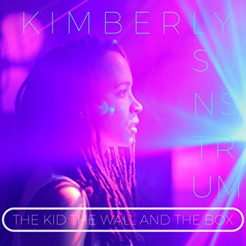 (The Kid the Wall and the Box [Explicit] )
