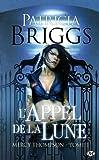 L\'Appel de la Lune, Tome 1 : Mercy Thompson par Patricia Briggs