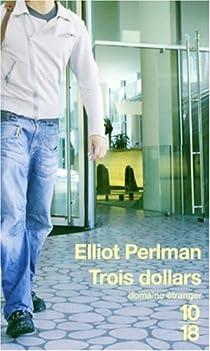 Trois dollars par Perlman
