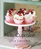 img - for Hello Cupcake! by Leila Lindholm (2012-09-04) book / textbook / text book