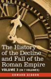 The History of the Decline and Fall of the Roman Empire, Edward Gibbon, 1605201243