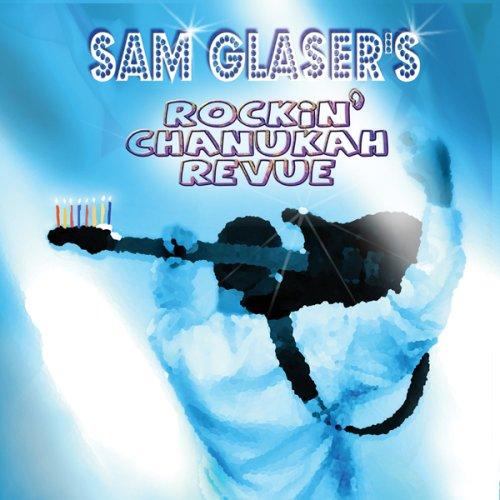Sam Glaser's Rockin' Chanukah Revue