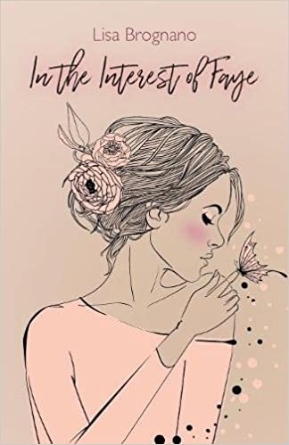 In The Interest Of Faye por Lisa Brognano Gratis