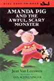 Amanda Pig and the Awful, Scary Monster, Jean Van Leeuwen, 0803727666