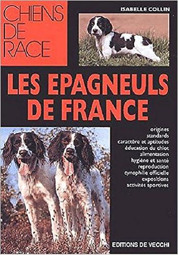 Lire un Les épagneuls de France pdf, epub ebook