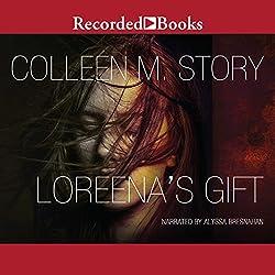 Loreena's Gift
