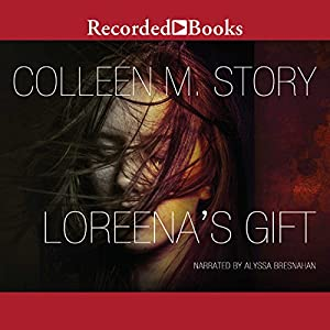 Loreena's Gift Audiobook