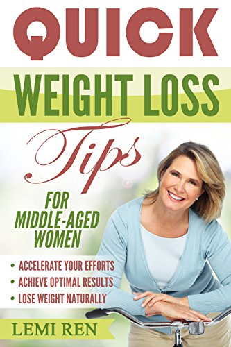 Quick Weight Loss Tips Middle Aged ebook product image