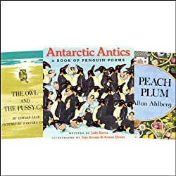 The Owl and the Pussycat, Antarctic Antics, Each Peach Pear Plum, & Over in the Meadow
