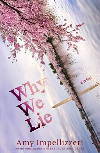 Why We Lie by [Impellizzeri, Amy]