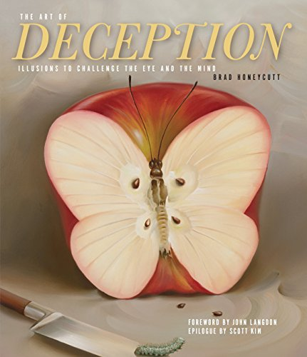 The Art of Deception: Illusions to Challenge the Eye and the Mind ()