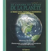 Canada et l'État de la planète (Le)