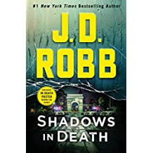 Shadows in Death: An Eve Dallas Novel (In Death, 51) PDF