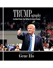 Trumpography: How Biblical Principles Paved the Way to the American Presidency