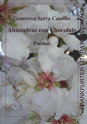 Almendras con chocolate (Spanish Edition)