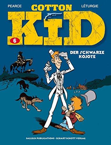 Cotton Kid: Band 6: Der schwarze Kojote