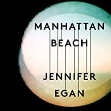 Manhattan Beach Audiobook by Jennifer Egan Narrated by Heather Lind, Norbert Leo Butz, Vincent Piazza
