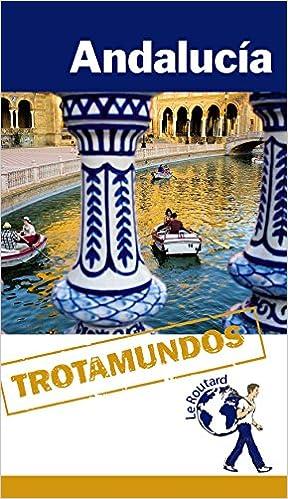 Andalucía (Trotamundos - Routard)