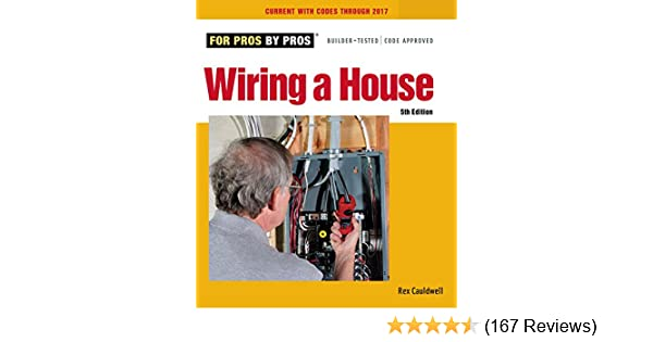 amazon com wiring a house 5th edition for pros by pros ebook rh amazon com