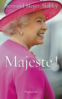 Majesté !, Meyer-Stabley, Bertrand