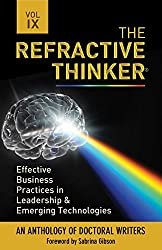 The Refractive Thinker®: Vol IX Effective Business Practices in Leadership and Emerging Technologies: eChap 1: Leading Innovation: Creating a Transformational Environment to Drive Change and Growth