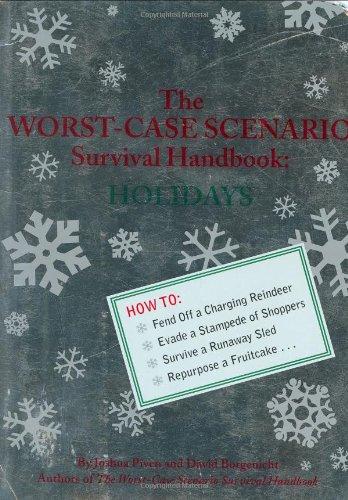 The Worst-Case Scenario Survival Handbook: (Worst Case Scenario Survival Handbook Parenting)