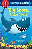 : Big Shark, Little Shark (Step into Reading)