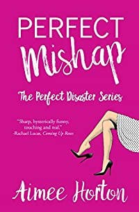Perfect Mishap by Aimee Horton ebook deal