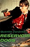 Reservoir Dogs: The Screenplay