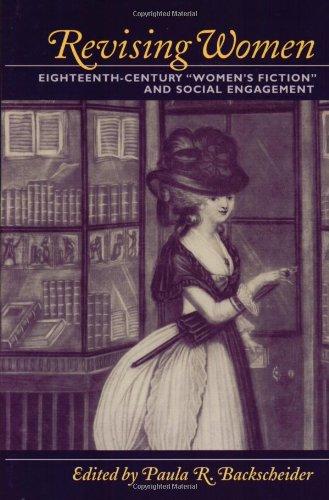 "Revising Women: Eighteenth-Century ""Women's Fiction"" and Social Engagement ebook"