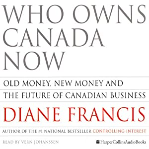 Who Owns Canada Now Audiobook