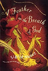 A Feather on the Breath of God: A Novel