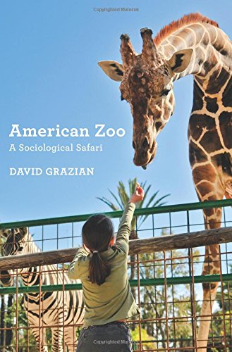 American Zoos (American Zoo: A Sociological Safari)