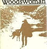 Woodswoman, Anne LaBastille, 0525475044