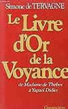 img - for Le livre d'or de la voyance book / textbook / text book